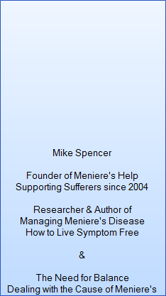 Mike Spencer. Meniere's Help