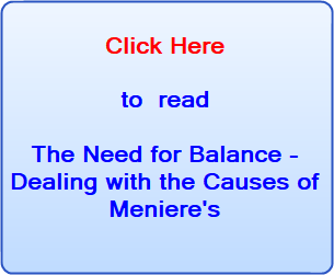 The Need for Balance - Dealing with the Causes of Meniere's