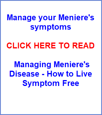 Managing Meniere's Disease - How to Live Symptom Free